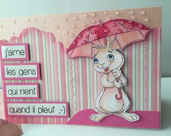 "Rabbit card ""I love people who laugh when it rains ;-)"""
