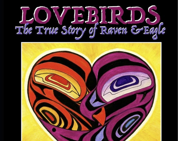 Children's Book: Lovebirds-The True Story of Raven and Eagle, signed by author (audiobook CD included)