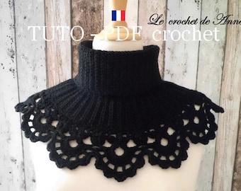 PDF CROCHET - Tour de cou col roulé , orné d'une belle bordure dentelle , facile à réaliser , Tuto en Français et en Anglais !
