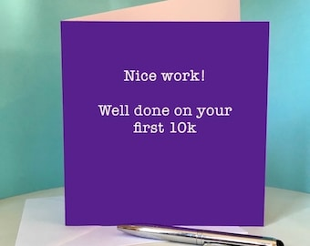 Well Done on 10K Race  - Greetings Card for Runners / Running Friend