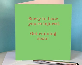 Sorry You're Injured - Greetings card for runners / running friend