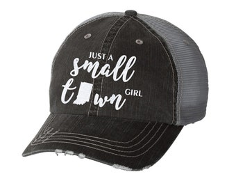 f4a79c2a7f8bc Just a Small Town Girl Indiana Distressed Ladies Baseball Hat