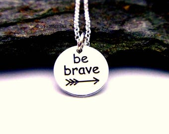 Be Brave Necklace - 925 Sterling Silver Be Brave Charm Necklace - Be Brave Jewelry - Arrow Be brave Pendant - Word Be Brave Charm