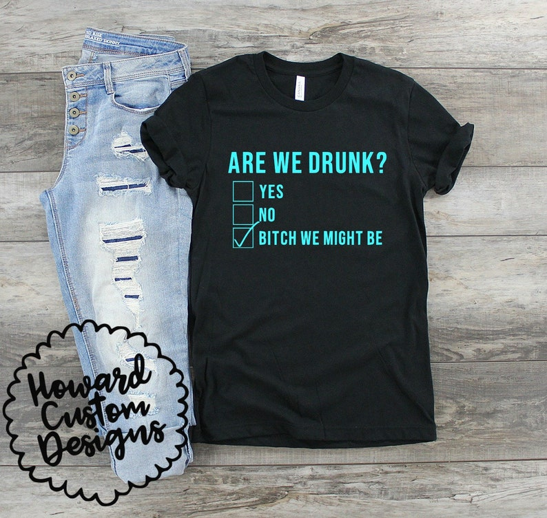251f2d743e7bc4 Are We Drunk T-Shirt Vinyl Shirt Summer T-Shirt Drinking   Etsy