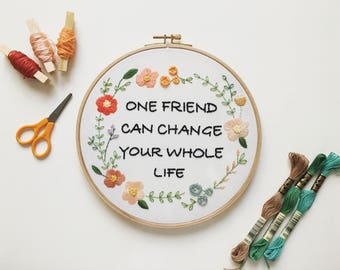 Friendship Embroidery Hoop Art