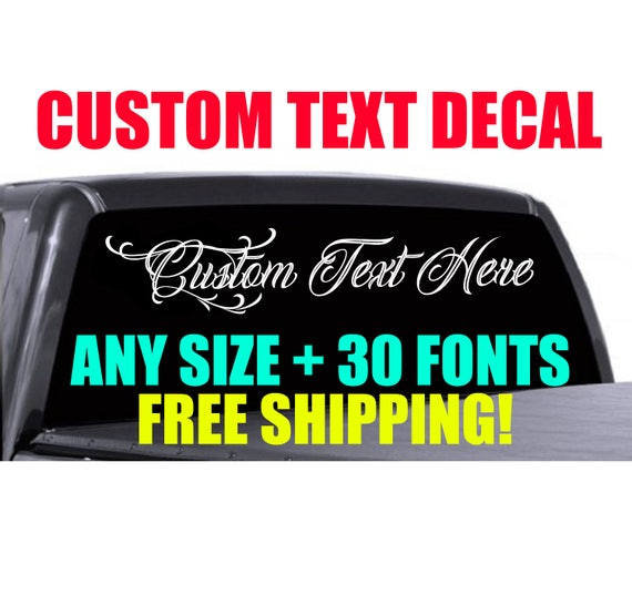 Truck Stickers For Back Window >> Custom Windshield Decal Back Window Decal Truck Decal Ford Decal Chevy Decal Windshield Banner Custom Lettering Decal Dodge Decal