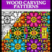 Kim Brooks-Ondeck reviewed Wood Carving Patterns Adult Coloring Book by Color My Moods; A Unique Patterns Coloring Book by Maria Castro of ScriboCreative.com