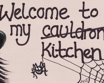 Welcome To My Cauldron Kitchen Sign