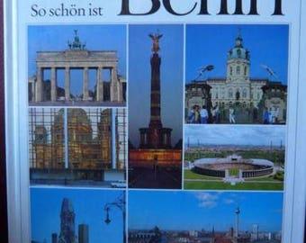 So schön ist Berlin