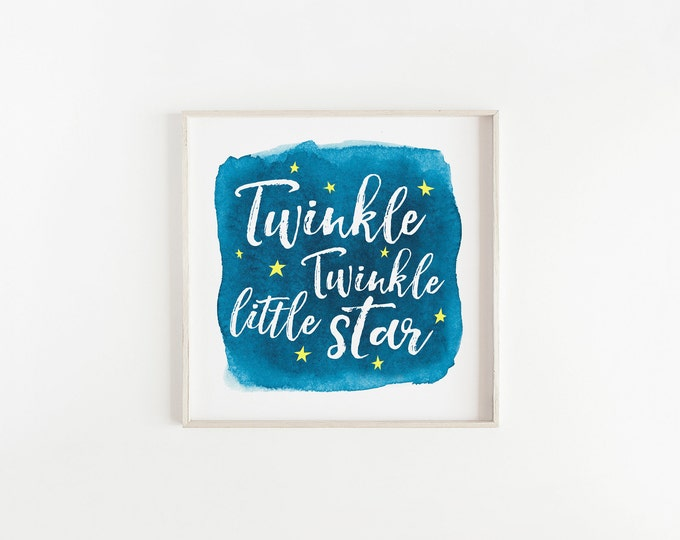 Twinkle Twinkle Little Star, Inspirational Nursery Quote, Kids Bedroom, Nursery, Wall Art, Print