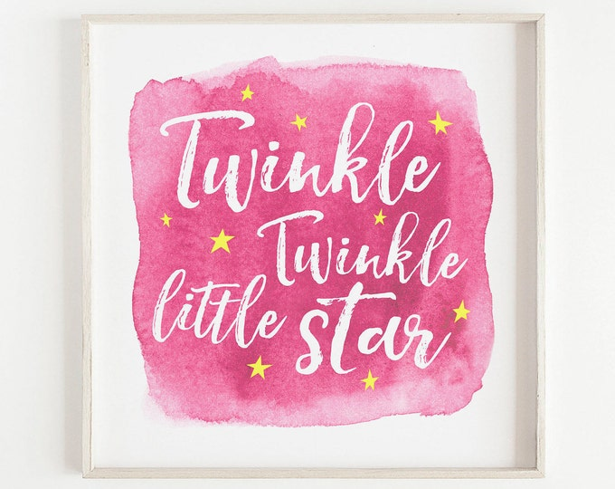 Pink Twinkle Twinkle Little Star, Inspirational Nursery Quote, Kids Bedroom, Nursery, Wall Art, Print