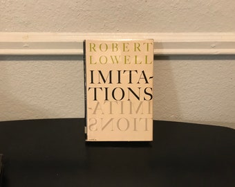 Imitations - by Robert Lowell
