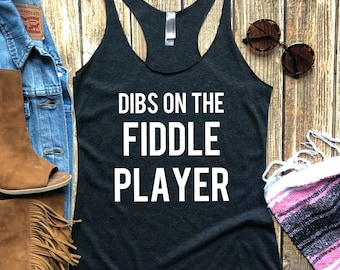 0b9230b18b046 Dibs on the Fiddle Player Tank Top