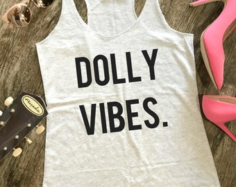 Dolly Vibes Tank, Dolly Parton, Country Girl Glam, Country Music, Country Music Tank, Festival Tank, Summer Tank, Womens Tank Top, Queen