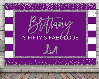 DIY Backdrop 50th Birthday Decorations Purple And Silver Party Decoration For Women Back Drop Banner Stiletto Any Age DIGITAL FILE