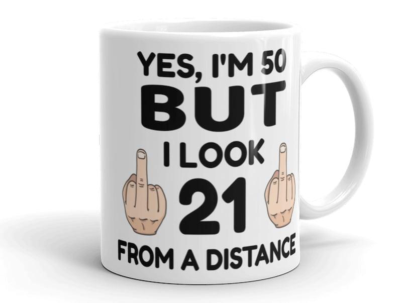 50th Birthday Gift Mug Funny Gifts