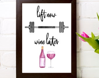 lift now wine later, workout print, workout printable, lift now, workout art, gym art, gym print, fitness print, fitness printable, download