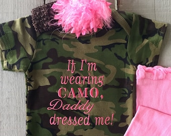 e13e9f47f Camouflage Clothing, Baby Girls' Clothing, Camo Baby, Baby Girl Clothes, If  I'm Wearing Camo Daddy, Baby Girl Outfit, Baby Gift