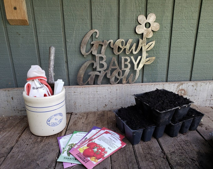 Metal Grow Baby Grow Sign, Garden Decor, Garden Sign, Greenhouse Decor, Yard Decor, Yard Art, Plant Decor