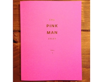 The Pink Man Files: Vol. 3