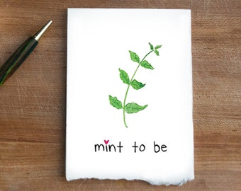 We Are Mint To Be  Folded Love Letter Greeting Card  Punny  Food Puns  Funny  Foodie Lovers  play on words  2021