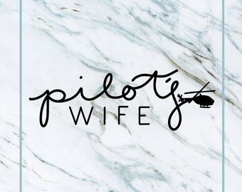 Helicopter Pilot Wife Decal