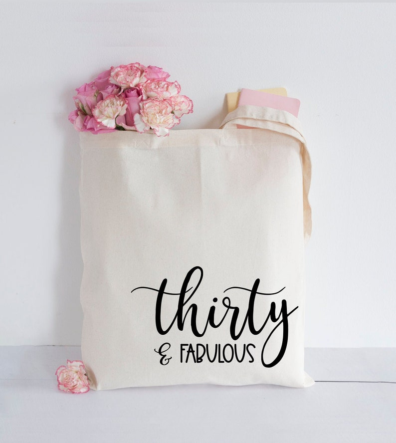 Thirty /& Fabulous Tote Bag