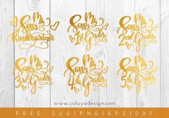 Free Svg Png Link Sassy Grade School Cut Files Svg Png Etsy