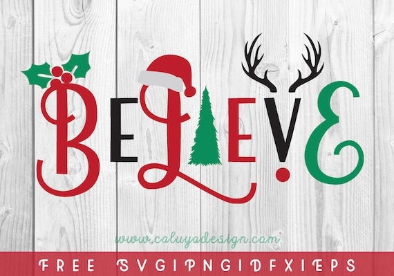 Free Svg Png Link Believe Christmas Cut Files Svg Png Etsy