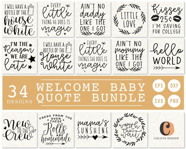 Welcome Baby Quote Bundle  Baby Onesie Making SVG Bundle  image 0