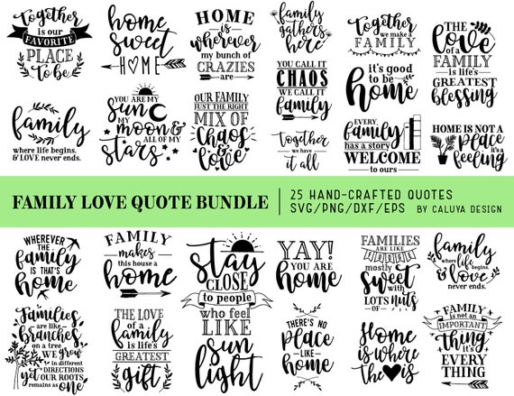 Family Love Quotes Awesome Family Love Quotes SVG Cut File Bundle Deal Cut File For Etsy
