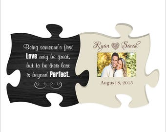 "Personalized Photo Frame Puzzle Piece Set,  ""Being someone's first love may be great, but to be their last is beyond perfect"" Wedding Gift"