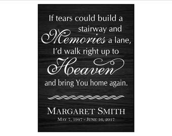 """Custom In Memory Plaque, Sympathy, Sympathy Gift, """"If tears could build a stairway and memories a lane, I'd walk right up to heaven..."""""""