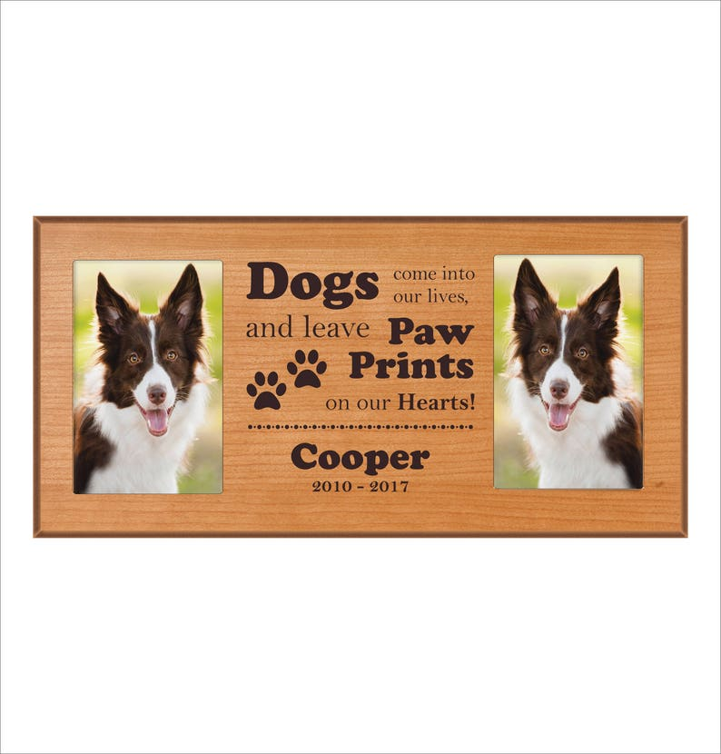Custom Dog Photo Frame Dogs come into our lives and image 0