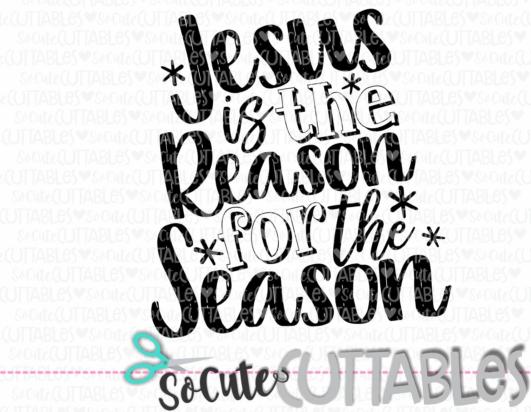 Christmas SVG cut file Jesus is the reason for the season | Etsy