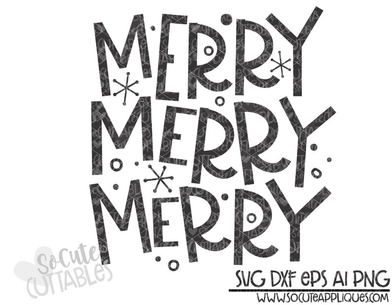 Christmas cut file Merry Christmas SVG design Christmas SVG cut file Christmas SVG cut file perfect for shirts Merry Merry Merry svg