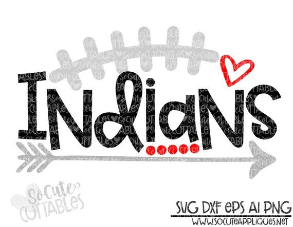 football sister svg socuteappliques Indians indians football svg indians svg football mom shirt design football mom