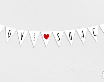 Love Shack Garland, Bunting, Banner, wedding, Honeymoon, Instant Download, printable,
