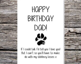 Card From The Dog Funny Dad Birthday Happy If I Could Talk Love You Messy Paw Print