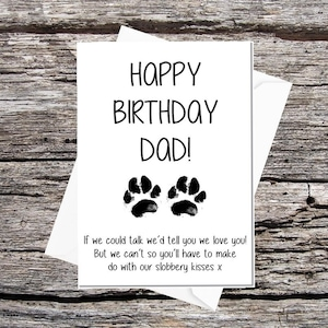 Card From The Dogs Dad Birthday Funny Pet Happy If We Could Talk Love You Messy Paw Print