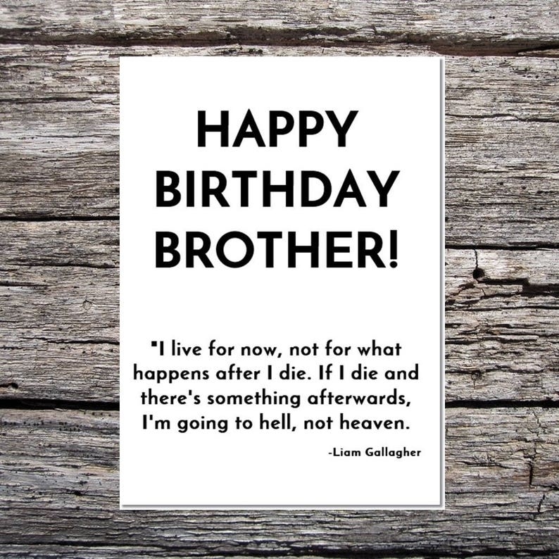 Brother Birthday Card Oasis Manchester