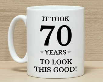 70th Birthday Mug Gift Mugs GiftFunny For Men Women Funny