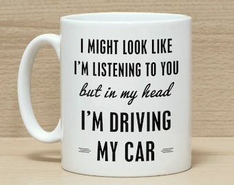 18b2be16dfd4 Car mug, Gift for car lovers, Funny mug, Mug gift, Car gift, Mug for men,  Mug for women. Mug with saying, Mug for drivers, Mugs,