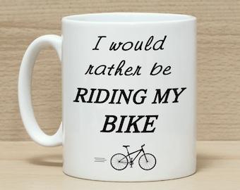 Bike mug, Bike gift, Funny mugs, Funny coffee mug, Mug with saying, Bike, Cyclists mug, Gift for Cyclists, Bicycle gifts, Bicycle mug, Mugs,