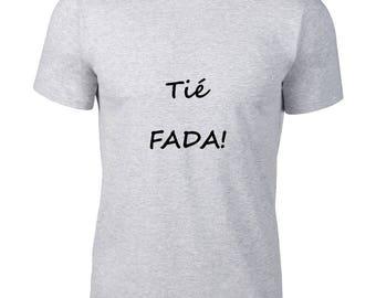 "Funny T-shirt, talking OM fada ""tie"""