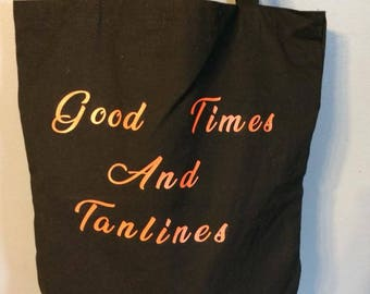 Good times and tanlines canvas tote