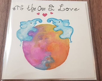 To the one I love elephant bubble - Hand painted card