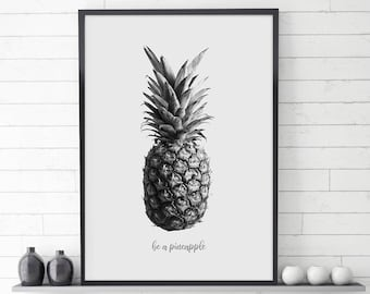 Be a Pineapple Art, Pineapple Print, Tropical Fruit, Kitchen decor, Modern Wall Decor, Pineapple poster, Pineapple Crown, Instant Download