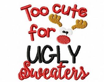 Christmas embroidery design, baby embroidery design, baby christmas embroidery design, too cute for ugly sweaters embroidery design