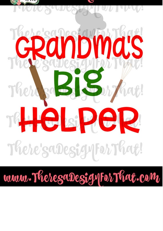 Grandma Svg Dfx Eps Cut File Grandmas Big Helper Svg Cut Etsy